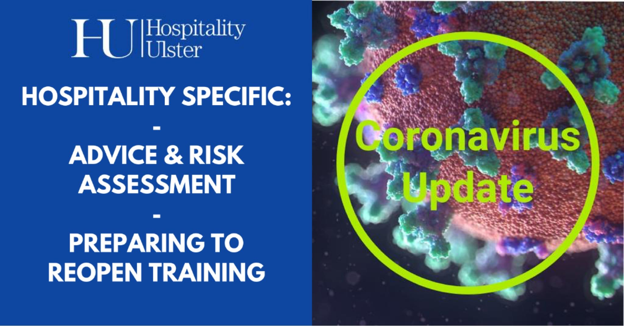 HOSPITALITY SPECIFIC COVID ADVICE AND RISK ASSESSMENT PLUS PREPARING TO REOPEN TRAINING