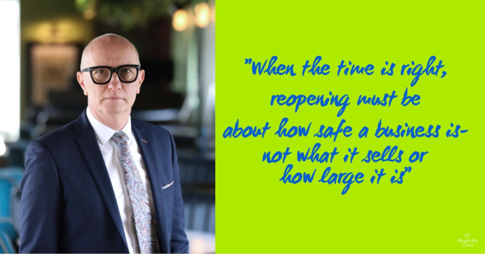 HOSPITALITY REOPENING MUST BE ABOUT SAFETY AMID CONCERN OF COMPETITIVE DISADVANTAGE TO ROI