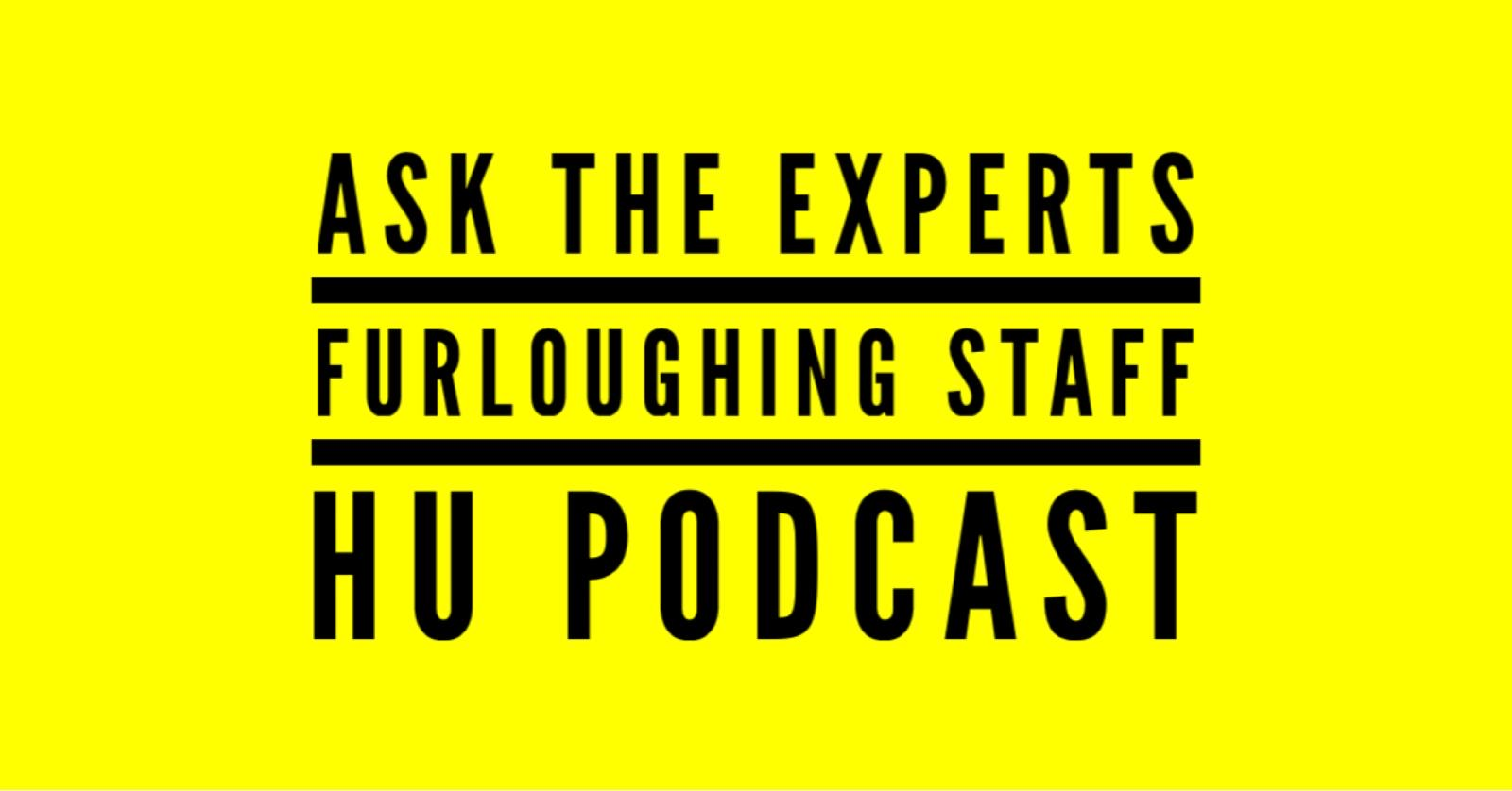 Ask The Experts Furloughing Staff