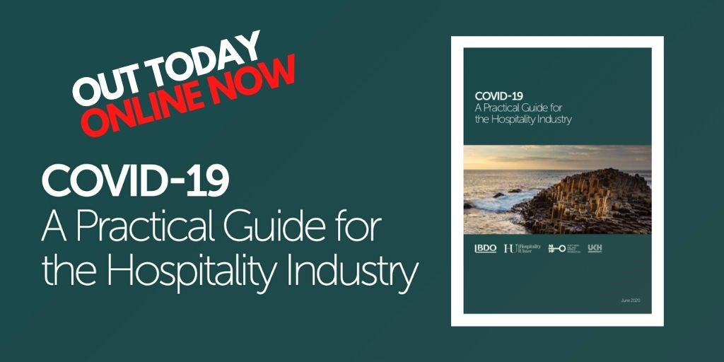 COVID-19 A PRACTICAL GUIDE FOR THE HOSPITALITY INDUSTRY OUT NOW